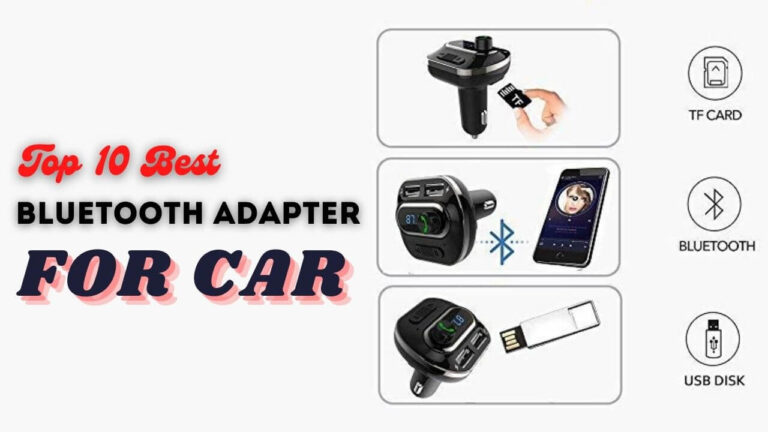 Top 10 Best Bluetooth Adapter for car in india
